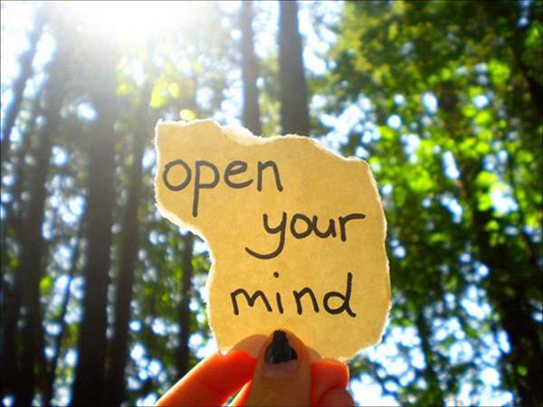 Buka pikiran kamu lebar-lebar